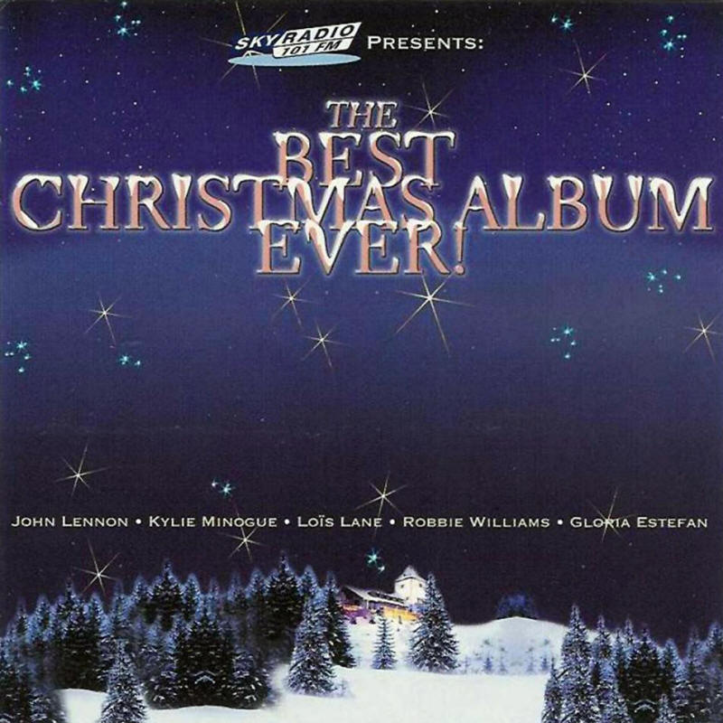Various artists -- The Best Christmas Album Ever!