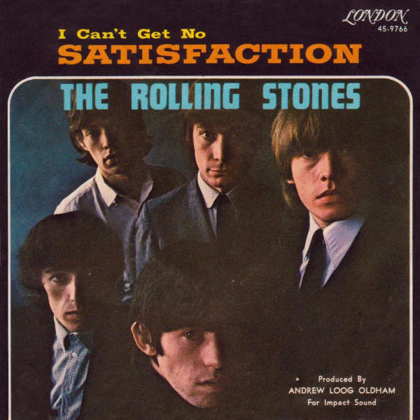 "The Rolling Stones -- ""(I Can't Get No) Satisfaction / The Under Assistant West Coast Promotion Man"""
