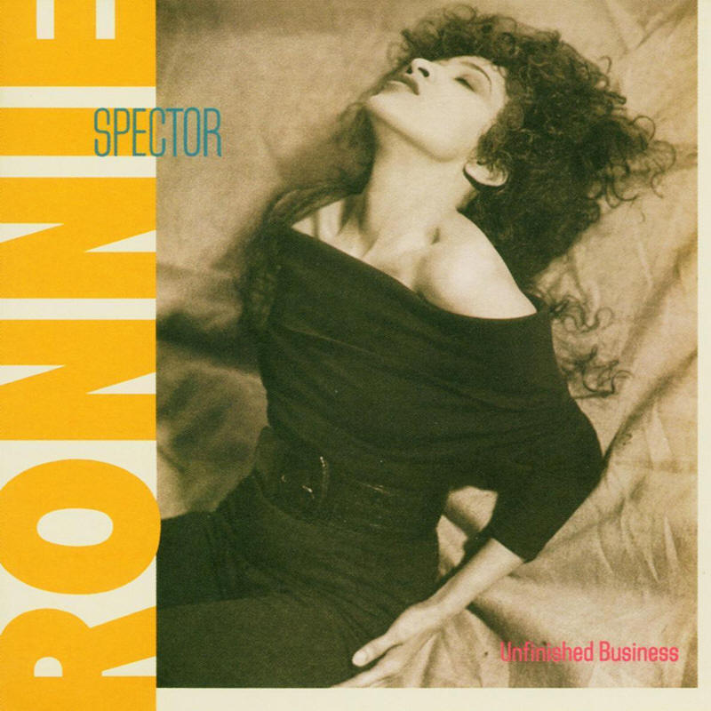 Ronnie Spector -- Unfinished Business