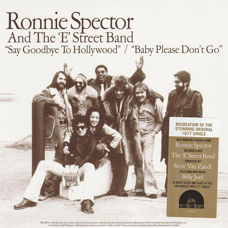 "Ronnie Spector And The E Street Band -- ""Say Goodbye To Hollywood / Baby Please Don't Go"""