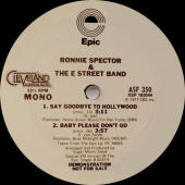 "Ronnie Spector & The E Street Band -- ""Say Goodbye To Hollywood / Baby Please Don't Go"""