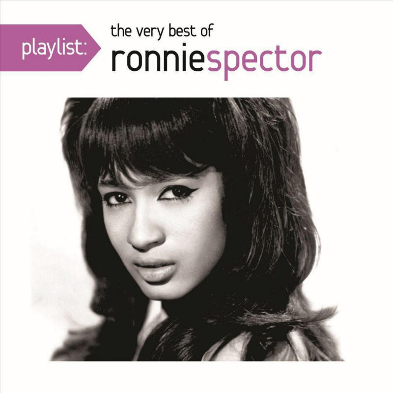 Ronnie Spector -- Playlist: The Very Best of Ronnie Spector