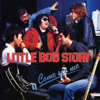 Little Bob Story -- Come See Me