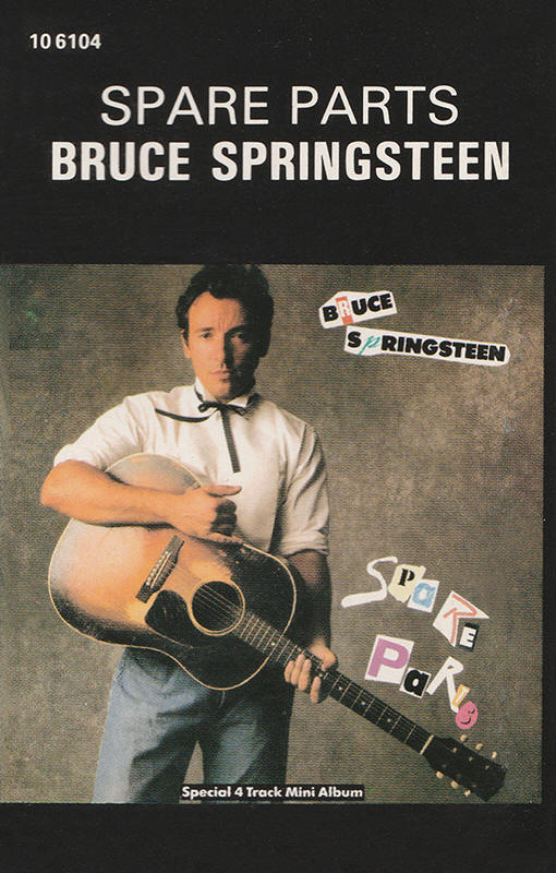 Bruce Springsteen -- Spare Parts