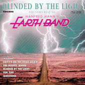 Manfred Mann's Earth Band -- Blinded By The Light: The Very Best Of Manfred Mann's Earth Band