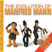 Manfred Mann -- The Evolution Of Manfred Mann