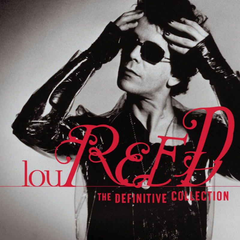 Lou Reed -- The Definitive Collection