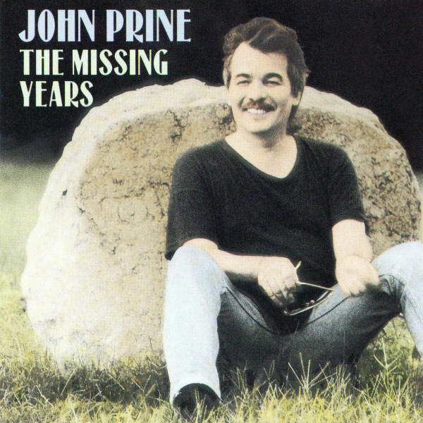 John Prine -- The Missing Years
