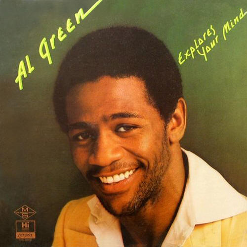 Al Green ‎-- Explores Your Mind