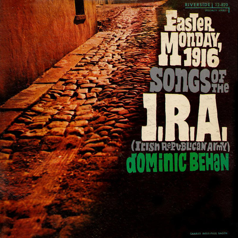 Dominic Behan -- Songs Of The Irish Republican Army