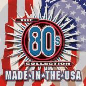 Various artists -- The 80's Collection: Made In The USA