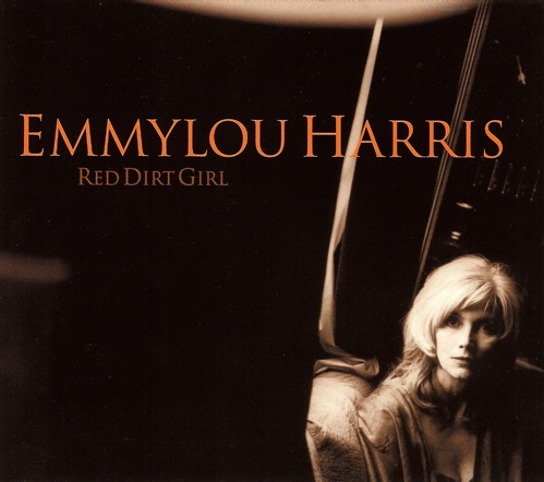 Emmylou Harris -- Red Dirt Girl