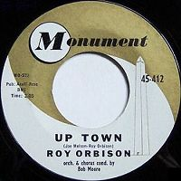 "Roy Orbison – ""Up Town / Pretty One"" (single, A-side label)"