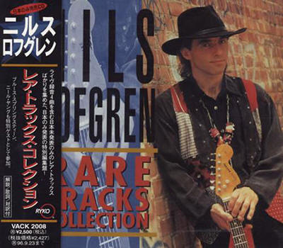 Nils Lofgren -- Rare Tracks Collection