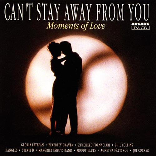 Various artists -- Can't Stay Away From You (Moments Of Love)