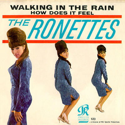 "The Ronettes -- ""Walking In The Rain / How Does It Feel?"""