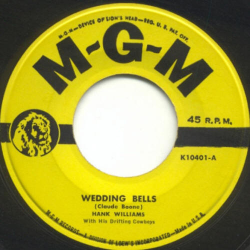 "Hank Williams With His Drifting Cowboys -- ""Wedding Bells / I Just Told Mama Goodbye"""