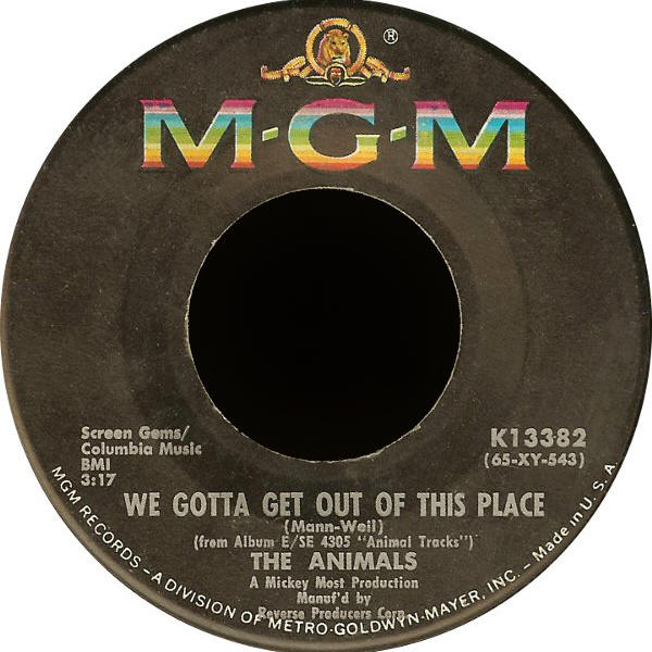 "The Animals -- ""We Gotta Get Out Of This Place / I Can't Believe It"""