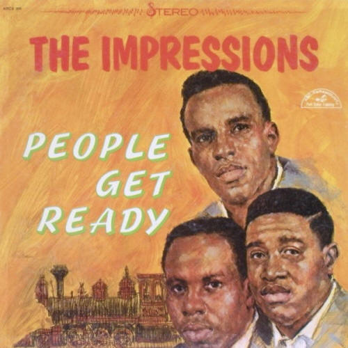 The Impressions -- People Get Ready