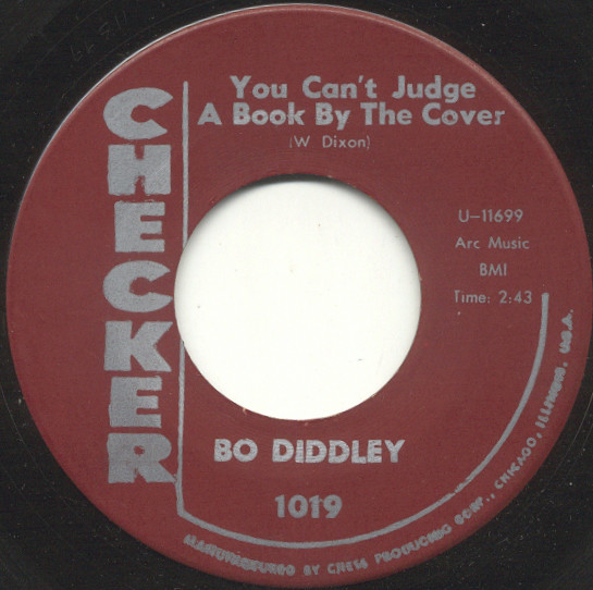 "Bo Diddley -- ""You Can't Judge A Book By The Cover / I Can Tell"""