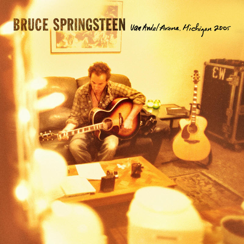 Bruce Springsteen -- Van Andel Arena, Michigan 2005