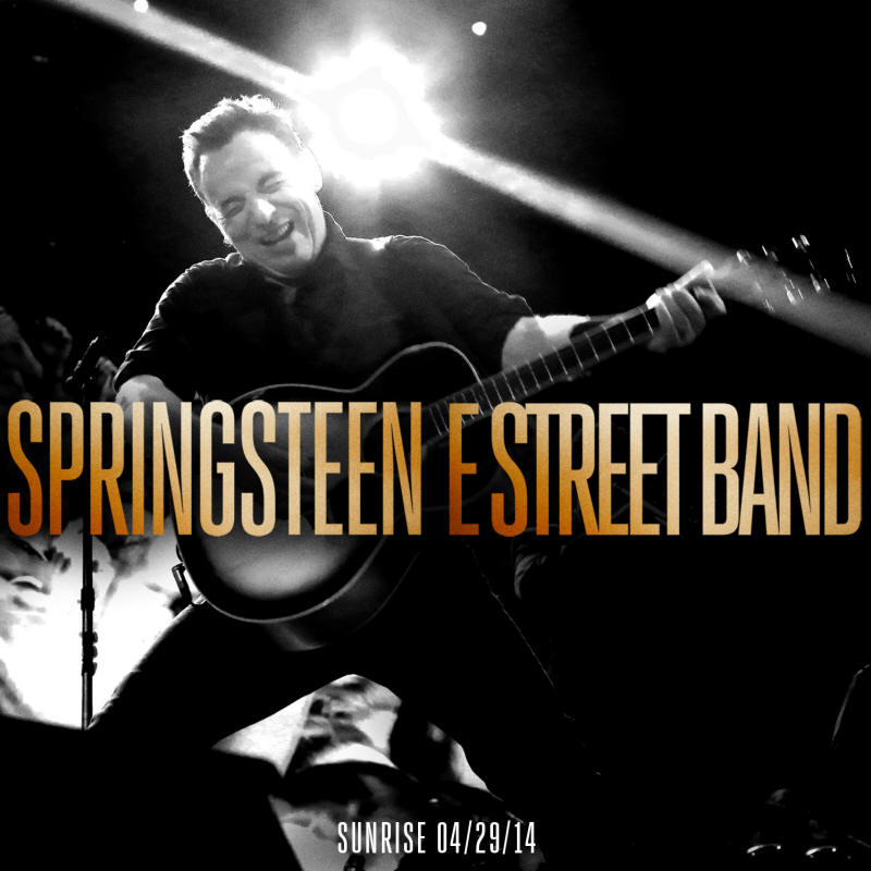 Bruce Springsteen -- Sunrise 04/29/14