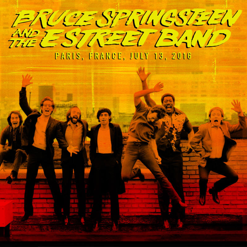 Bruce Springsteen & The E Street Band -- Paris, France, July 13, 2016