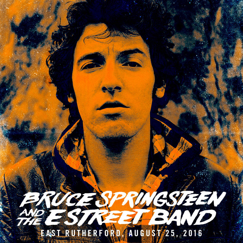 Bruce Springsteen & The E Street Band -- East Rutherford, August 25, 2016