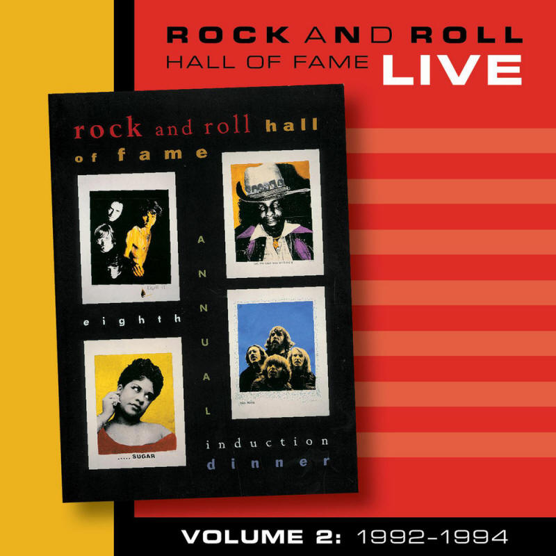 Various artists -- Rock And Roll Hall Of Fame Live Volume 2: 1992-1994