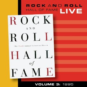 Various artists -- Rock And Roll Hall Of Fame Live Volume 3: 1995