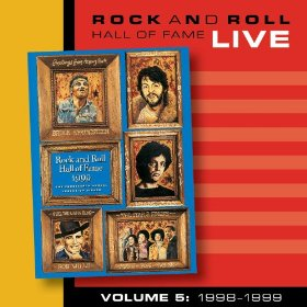 Various artists -- Rock And Roll Hall Of Fame Live Volume 5: 1998-1999