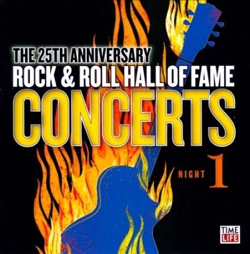Various artists -- The 25th Anniversary Rock & Roll Hall Of Fame Concerts Night 1