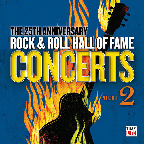 Various artists -- The 25th Anniversary Rock & Roll Hall Of Fame Concerts Night 2