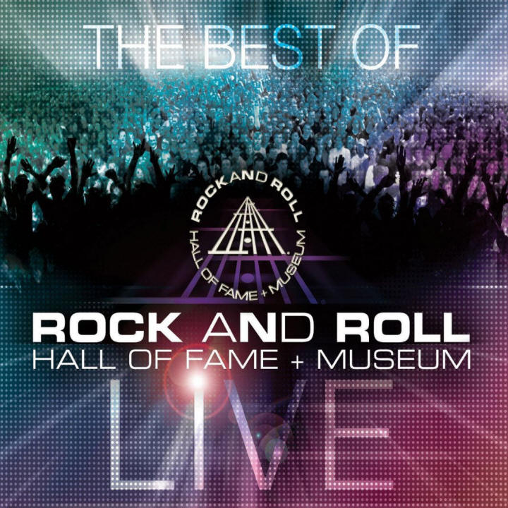 Various artists -- The Best Of Rock And Roll Hall Of Fame + Museum Live