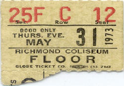 Ticket stub for the 31 May 1973 show at Richmond Coliseum, Richmond, VA