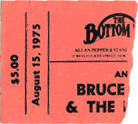 Ticket stub for the 15 Aug 1975 show at Bottom Line, New York City, NY