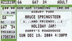 Ticket stub for the 19 Dec 2004 early show at Harry's Roadhouse, Asbury Park, NJ