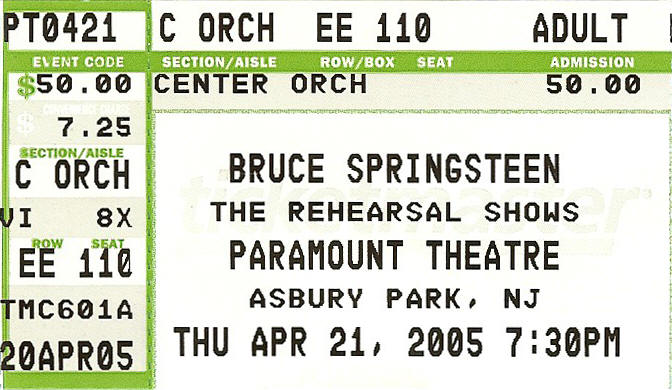 Ticket stub for the 21 Apr 2005 show at Paramount Theatre, Asbury Park, NJ