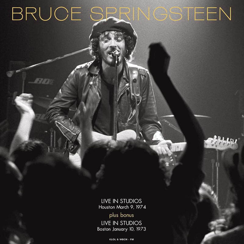 Bruce Springsteen -- Live In Studio 1974 + Bonus 1973