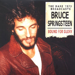 Bruce Springsteen -- Bound For Glory