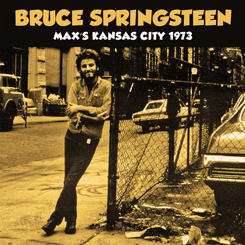 Bruce Springsteen -- Max's Kansas City 1973