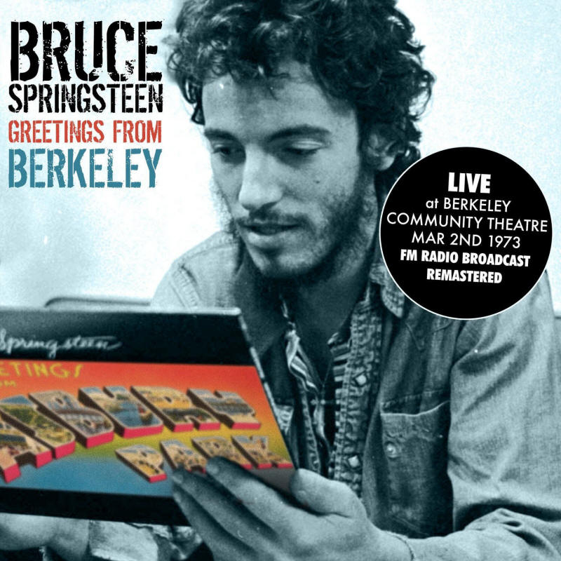 Bruce Springsteen -- Greetings From Berkeley