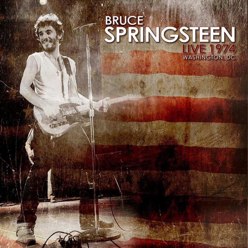 Bruce Springsteen -- Live 1974 - Washington DC