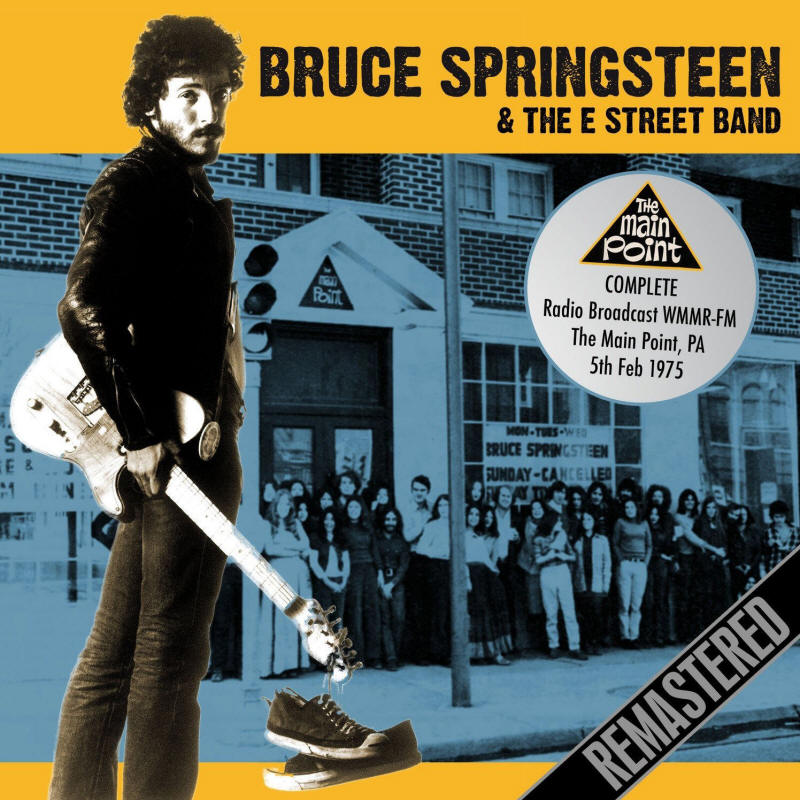 Bruce Springsteen & The E Street Band -- The Main Point