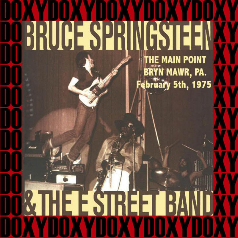 Bruce Springsteen & The E Street Band -- The Main Point, Bryn Mawr, PA. February 5th, 1975