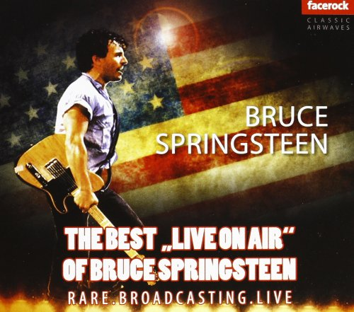 Bruce Springsteen -- The Best