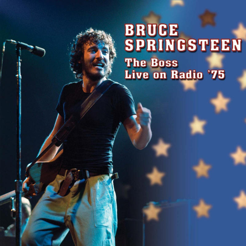 Bruce Springsteen -- The Boss Live On Radio '75