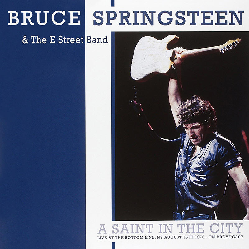 Bruce Springsteen & The E Street Band -- A Saint In The City