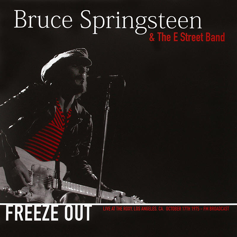 Bruce Springsteen & The E Street Band -- Freeze Out