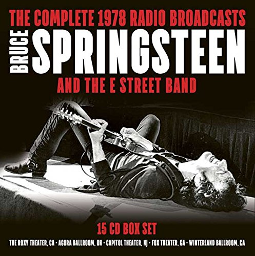 Bruce Springsteen & The E Street Band -- The Complete 1978 Radio Broadcasts